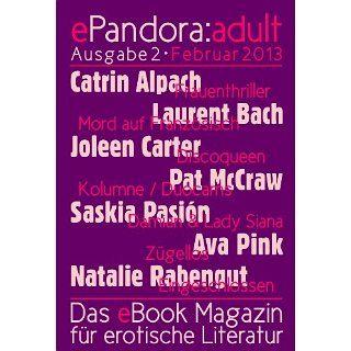 ePandora:adult   Februar 2013 (Das eBook Magazin für erotische