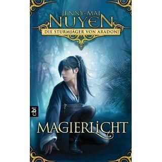 Sturmjäger von Aradon   Magierlicht Band 2 eBook Jenny Mai Nuyen