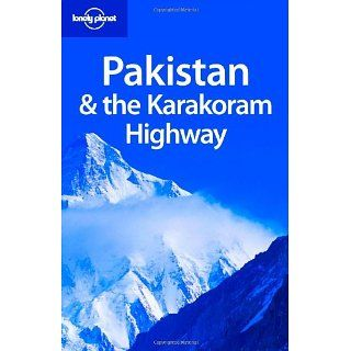 Pakistan & the Karakoram Highway (Lonely Planet Pakistan)