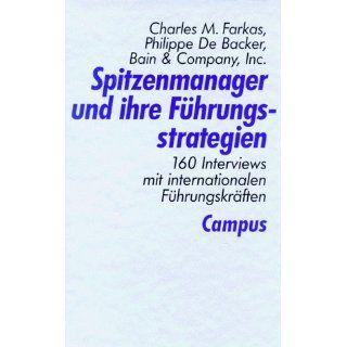 Spitzenmanager und ihre Führungsstrategien 160 Interviews mit