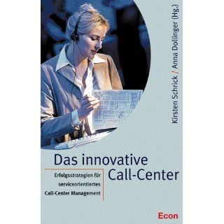 Das innovative Call Center Kirsten Schrick, Anna Dollinger