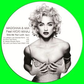 MADONNA Ft NICKY MINAJ   Give Me Your Luvin Part 3 PICTURE DISC / 12