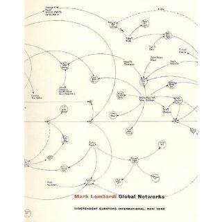 Mark Lombardi Global Networks Robert Hobbs Englische