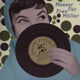 Mffm/Messer Chups/Mini Bikini Musik