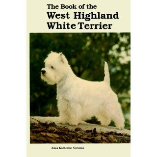 Book West Highland White Terri: Anna Katherine Nicholas