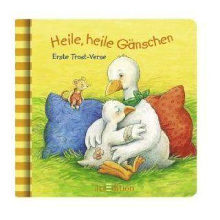 Heile, heile Gänschen   Erste Trost Verse Christine Georg