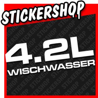 A197  Aufkleber 4.2L WISCHWASSER • VW Golf 2 3 Fun Sticker Shocker