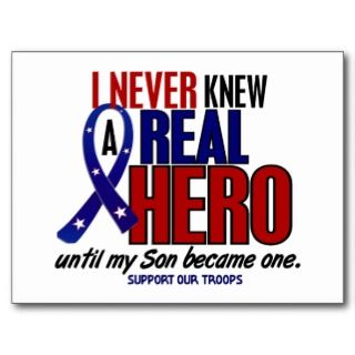 Never Knew A Hero 2 Son (Support Our Troops) Post Cards