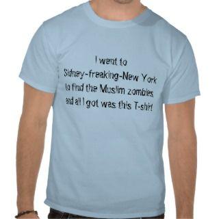 Sidney Muslim Zombies T shirts