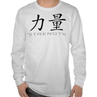 Chinese Symbol for Strength T shirt