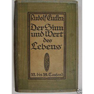 Der Sinn und Wert des Lebens Rudolf Eucken Bücher
