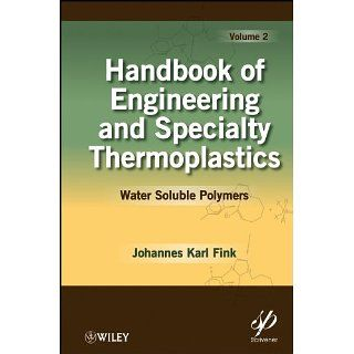 Handbook of Engineering and Specialty Thermoplastics, Water Soluble