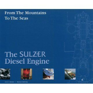 From the Mountains to the Seas. The Sulzer Diesel Engine