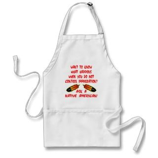 Immigration Control Ask A Native American Indian Aprons