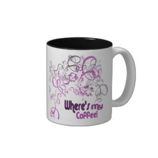 wheres my coffee??? mug