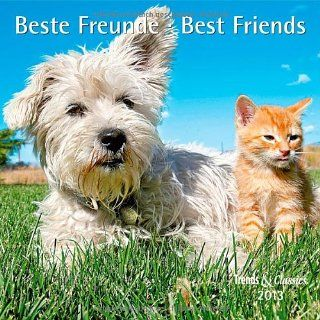 Beste Freunde   Best Friends 2013. Trends & Classics Kalender