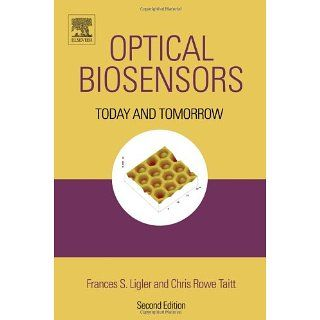 Optical Biosensors Today and Tomorrow Frances S. Ligler