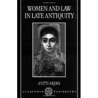 Women and Law in Late Antiquity Antti Arjava Englische