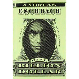 Eine Billion Dollar: Roman und über 1,5 Millionen weitere Bücher