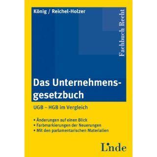 Das Unternehmensgesetzbuch (f. Österreich). UGB   HGB im Vergleich