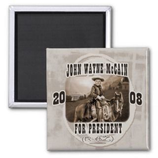 John Wayne McCain 08 Magnets