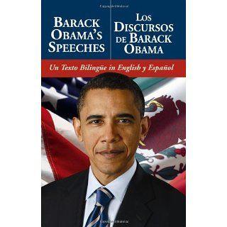 Barack Obamas Speeches/Los Discursos de Barack Obama Un Texto