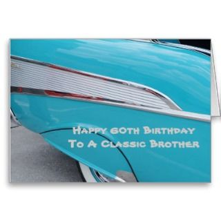 60th irthday, Classic Brother, 55 Chevy Greeting Card