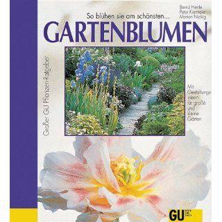 Gartenblumen Bernd Hertle, Peter Kiermeier, Marion Nickig