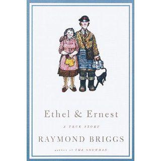 Ethel and Ernest A True Story Raymond Briggs Englische