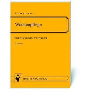 Wochenpflege: Sabine Friese Berg, Susanne Lehmann, Sabine