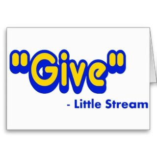Give Said The Little Stream Cards