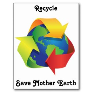 Recycle Save Mother Earth Postcard