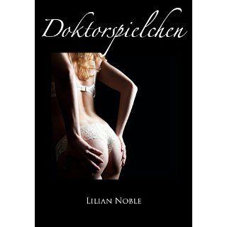 Doktorspielchen   erotische Geschichte eBook: Lilian Noble: