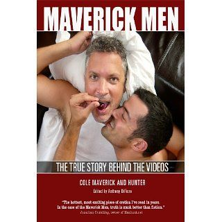 Maverick Men The True Story Behind the Videos eBook Cole Maverick