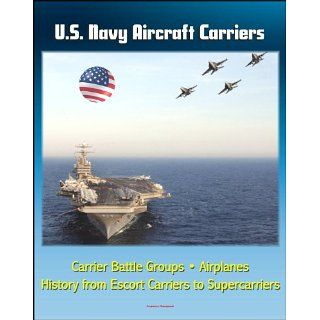 Navy Aircraft Carriers Carrier Battle Groups, Airplanes, Flight