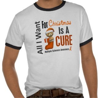 All I Want For Christmas Multiple Sclerosis Tee Shirt