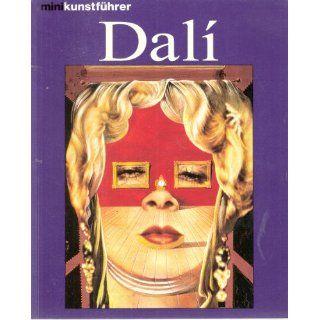 Salvador Dali. Leben und Werk Frank Weyers Bücher