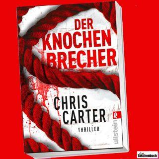 CHRIS CARTER  DER KNOCHENBRECHER  (MAI 2012)  **NEU & KEIN PORTO