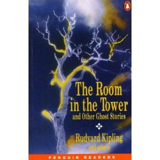 The Room in the Tower and Other Ghost Stories (Penguin Readers Level