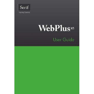 WebPlus X5 User Guide Serif ope Limited Englische