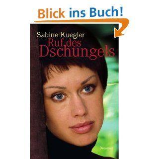 Dschungelkind: Sabine Kuegler: Bücher