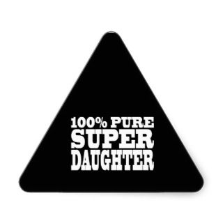 Daughters Birthday Party 100% Pure Super Daughter Sticker