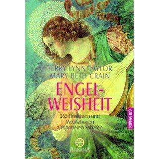 Engel Weisheit 365 Einsichten und Meditationen aus höheren Sphären