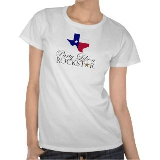 Texas Party Like a Rock Star Party and Event Guide T Shirts