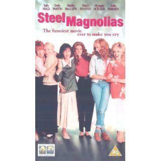 Steel Magnolias [UK Import] [VHS]: Sally Field, Dolly Parton, Daryl