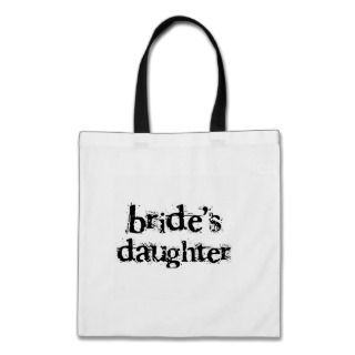 Brides Daughter Black Text Tote Bags