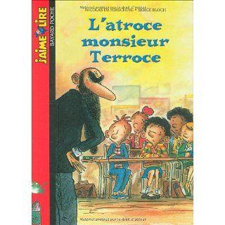 atroce monsi Terroce Serge Bloch, Nicolas de