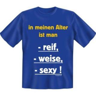 FUN T Shirt mit Spruch IN MEINEM ALTER S M L XL XXL