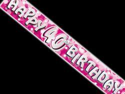 40. Geburtstag Metallic Pink Banner Folie HAPPY BIRTHDAY   270 cm lang