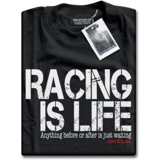 Racing is Life   Steve McQueen Le Mans 24HR Quote Mens Black T Shirt